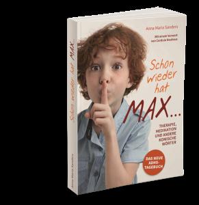 Willkommen Bei Anna Maria Sanders Lesen Lachen Lernen Autorin Von Ich Dreh Gleich Durch So Isser Brav Schon Wieder Hat Max